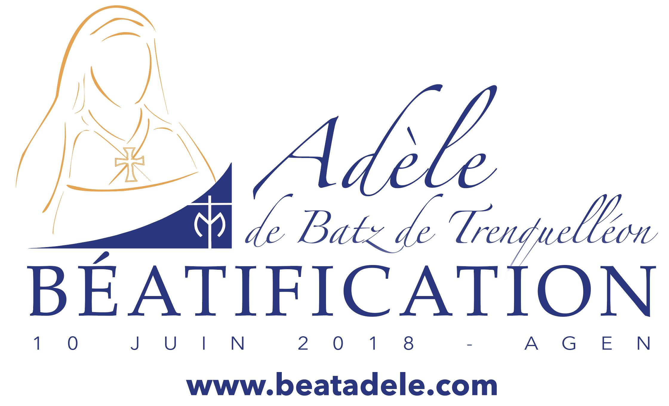 Béatification d'Adèle de Batz de Trenquelléon